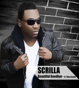 Scrilla Beautiful Goodbye now available for download